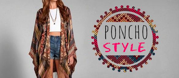 Poncho Style